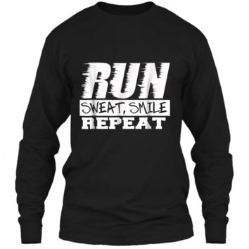 Running Shirt Fitness Motivation Run Sweat Smile Repeat LS Ultra Cotton Tshirt