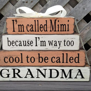 I'm Called Mimi | Too Cool To Be Called | Grandma | Rustic Blocks | Stackable Blocks | Mimi Gift | Mantel Decor | Shelf Decor
