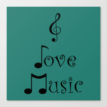 I Love Music - Tribal Teal Canvas Print by Moonshine Paradise