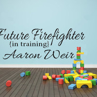 Customizable Future FireFighter in Training Children's Vinyl Wall Decal