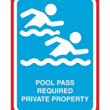 """""""Pool Pass Required Private Property"""" Swimming Pool Sign"""
