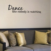 Art-A-Peel Wall Wisdom Dance Like Nobody Is Watching - 22367 - Wall Art & Coverings - Decor