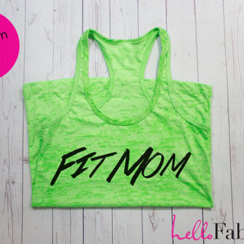 Fit Mom Workout Tank. Gym Tank top. Exercise tank. Burnout tank. Motivational Fitness Shirt. Custom. Crossfit. Running. Motivation.Inspire.