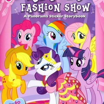 Rarity's Fashion Show: A Panorama Sticker Storybook (My Little Pony)