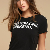 Chaser Champagne Weekend Black Tee