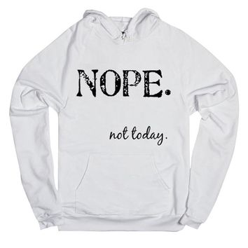 Nope. Not Today - Women's Hoodie