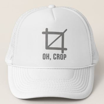 Oh Crop Trucker Hat