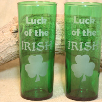 Etched Drinking Glasses, Luck of the Irish Glasses, Green Glass, Sand Etched Image, Shamrock Glasses