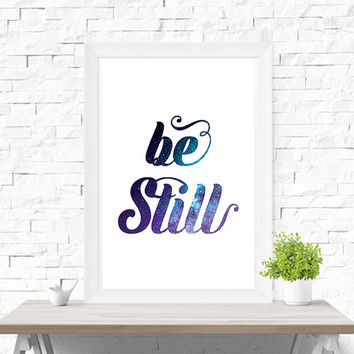 Be Still Printable Zen Art, Be Still Modern Print, Typography Zen Print, Zen Quote Meditation Poster, Inspirational Zen Art Instant Download