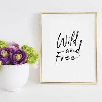 PRINTABLE ART,Wild Rumpus,Wild And Free,Kids Gift,Gift For Travelers,Inspirational Quote,Motivational Art,Typography Print,Children Quote