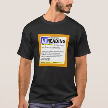 TIME TO READ - Doctor's orders T-Shirt
