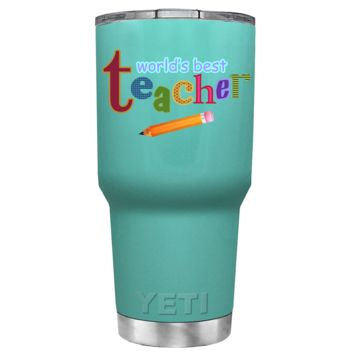 YETI 30 oz Worlds Best Teacher on Seafoam Gift Tumbler