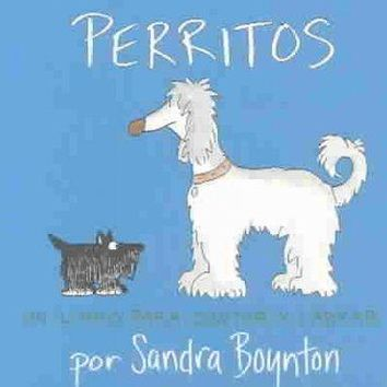Perritos / Puppies (SPANISH): Un libro para contar y ladrar / A Counting and Barking Book