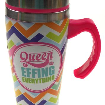 Coffee Mug Queen Of Effing Everything Insulated 16 oz Travel Mug Pink Chevron