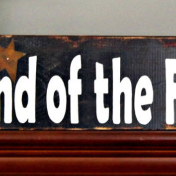 Patriotic Wooden Sign - Wooden Sign - Land of the Free - Primitive Sign - Rustic Decor - Decorative Sign - House Warming Gift- Tin Stars