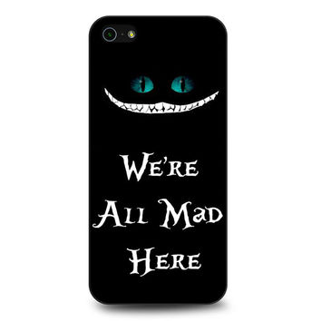 we're all mad here iPhone 5 | 5S Case