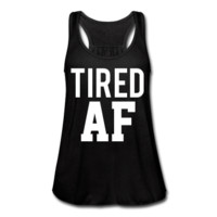 Tired AF, Women's Graphic Tank Top