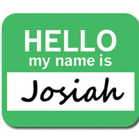 Josiah Hello My Name Is Mouse Pad