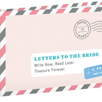 Letters to the Bride (Letters to My)