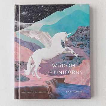 The Wisdom of Unicorns By Joules Taylor | Urban Outfitters