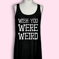Wish You Were Weird long semi-sheer tank