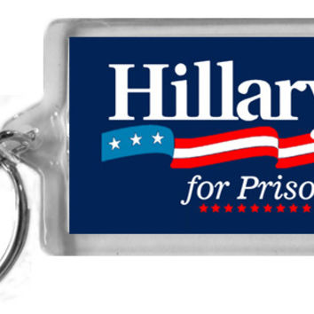 Hillary for Prison Keychain