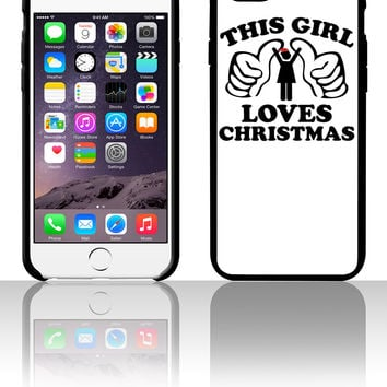 This Girl Loves Christmas f 5 5s 6 6plus phone cases