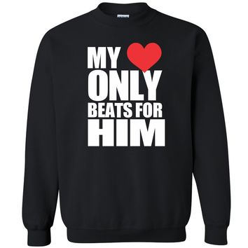 "Zexpa Apparelâ""¢ My Heart Only Beats For Him Unisex Crewneck Couple Matching Gift Sweatshirt"