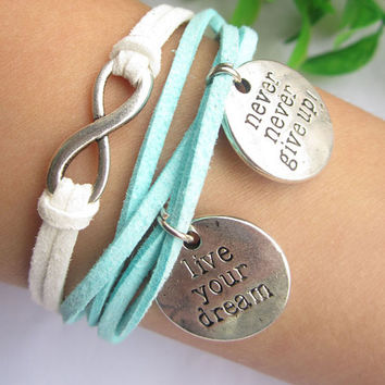 infinity bracelet--silver charm bracelet,live in your dream &never give up pendant ,blue leather bracelet, friendship bracelet ,MORE COLORS