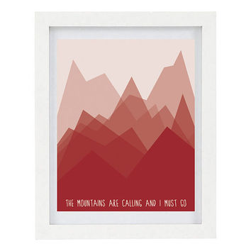 The Mountains Are Calling And I Must Go, John Muir quote, Illustrated Typography Print, Modern Home Decor, Red Home Decor, 8 x 10 Print