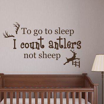 Wall Decals Quote To Go To Sleep I Count Antlers Not Sheep Vinyl Sticker Nursery Decal Kids Boys Room Bedroom Home Decor T24