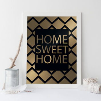 HOME SWEET HOME print,printable art,home sweet home print,printable art home sweet home art,prints and quotes,gold print,instant download