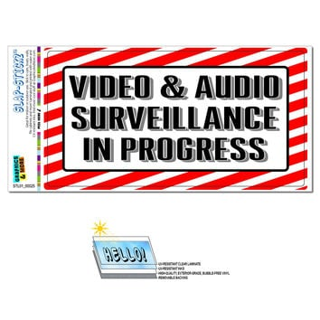 Video & Audio Surveillance in Progress - Businesses Store Sign SLAP-STICKZ TM Premium Sticker