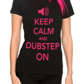 Keep Calm And Dubstep On Girls T-Shirt Plus Size