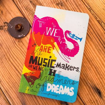 We Are The Music Makers Write Now Journal