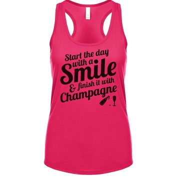Start The Day With A Smile And Finish It With Champagne  Women's Tank