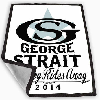 George Strait The Cowboy Rides Away Blanket for Kids Blanket, Fleece Blanket Cute and Awesome Blanket for your bedding, Blanket fleece *