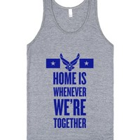 Home Is Whenever We're Together (Air Force)-Athletic Grey Tank