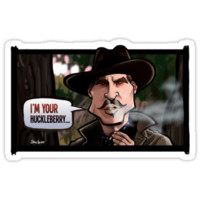 I'm Your Huckleberry (Tombstone)