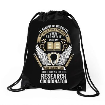 I Own It Forever The Title Research Coordinator Drawstring Bags