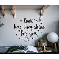 Vinyl Wall Decal Phrase Look How They Shine For You Night Sky Stars Stickers Mural 22.5 in x 18 in gz188