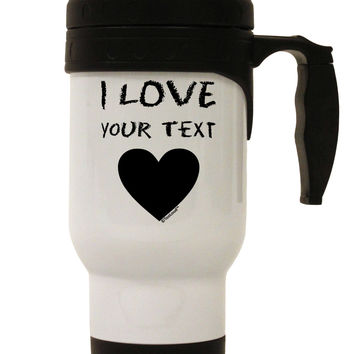 Personalized I Love Customized Stainless Steel 14oz Travel Mug