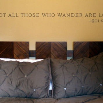 "J.R.R. Tolkien lord of the rings quote ""Not all those who wander are lost"" Vinyl Wall Decal Sticker"