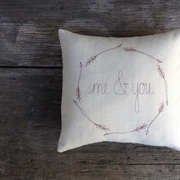 BACK ORDERED, wreath word pillow cover, me & you wedding gift, arrows, housewarming, natural, neutral home decor, woodland, made to order