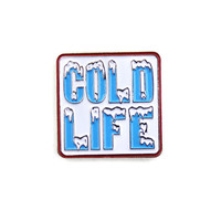 Cold Life Lapel Pin