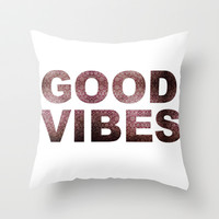 GOOD VIBES Throw Pillow by Michelle