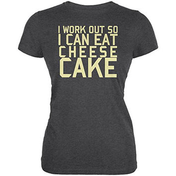 Work Out Eat Cheesecake Juniors Soft T Shirt