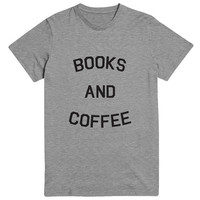Books and coffee Tshirt gray Fashion funny slogan womens girls sassy cute top
