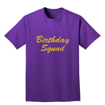 Birthday Squad Text Adult Dark T-Shirt by TooLoud