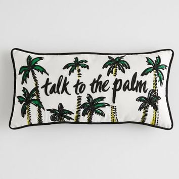 Prep Whimsy Talk To The Palm Pillow
